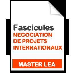 Fascicule MASTER LEA Négociation de projets internationaux