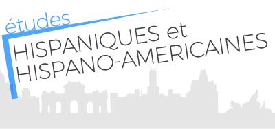 ETUDES HISPANIQUES et  HISPANO-AMERICAINES