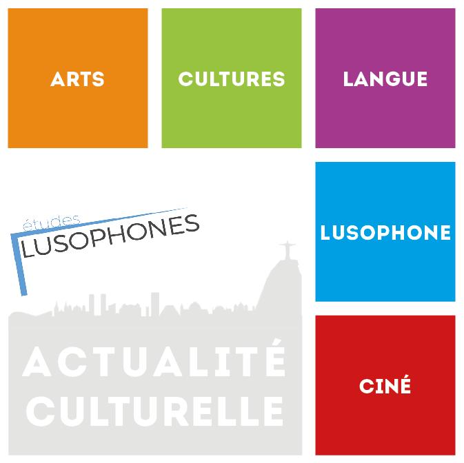 Actualité culturelle du département d'études lusophones