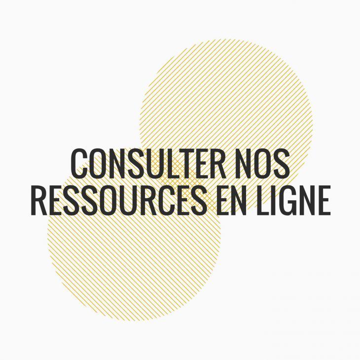 consulter nos ressources en ligne
